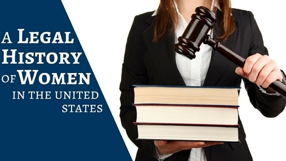 A Legal History of Women in the United States