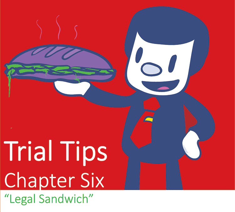 Important Trial Tips – Chapter 6: Start Strong, Finish Strong