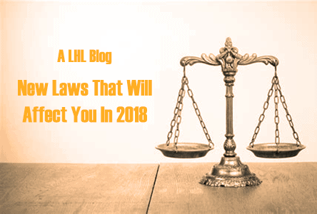 New Laws That Will Affect You In 2018