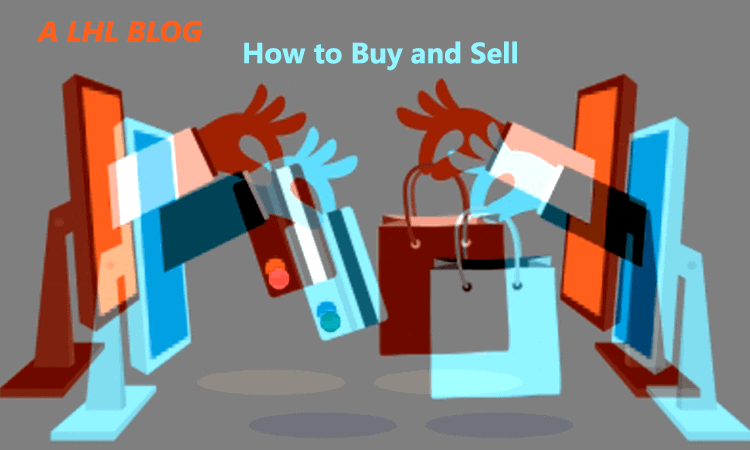 How to Buy and Sell