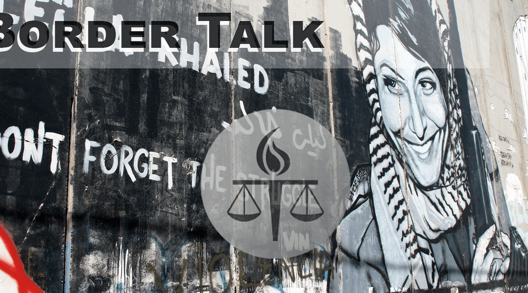 Border Talk