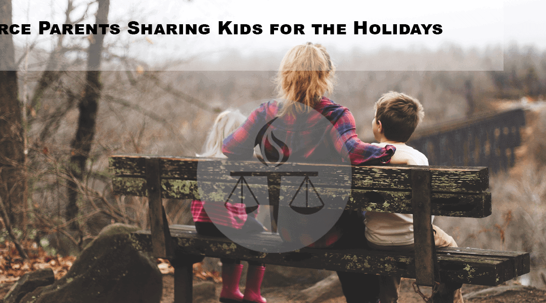 Divorce Parents Sharing Kids for the Holidays
