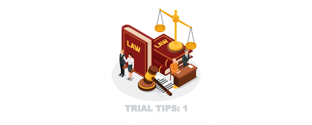 Trial Tips 1